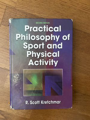 Practical philosophy of sport and physical activity by Kretchmar: 2nd editio for Sale in Chino Hills, CA