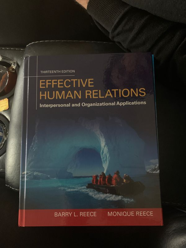 Effective Human Relations interpersonal and organizational applications 13th Edition