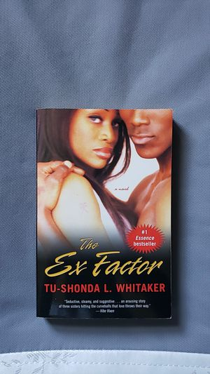 THE EX-FACTOR by Tu-shonda Whitaker for Sale in Manchester, CT