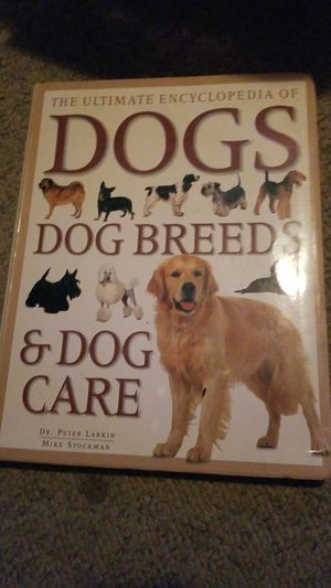 the ultimate encyclopedia of dogs dog breeds and dog care for Sale in Laurence Harbor, NJ
