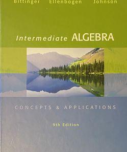 Intermediate Algebra Bittinger 9th Edition for Sale in Farmington,  UT