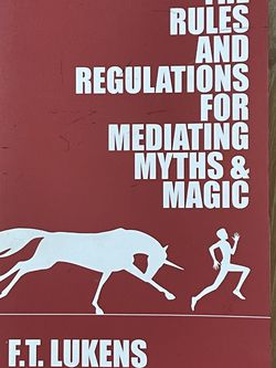 The Rules and Regulations for Mediating Myths & Magic for Sale in La Mesa,  CA