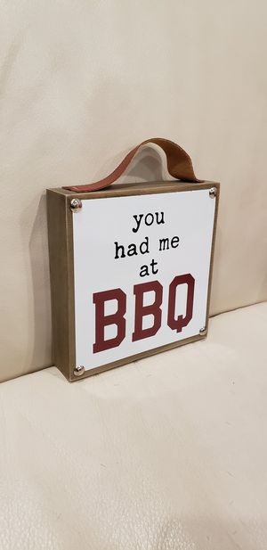 "You had me at BBQ Modern Farmhouse Country grilling backyard grill decor sign • Easy to hang • 5.5 x 5.5"" for Sale in Ontario, CA"