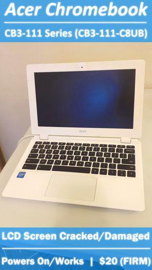 Acer Chromebook PC - Laptop Computer - FOR PARTS / SALVAGE for Sale in Phoenix, AZ