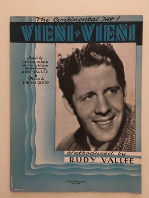 Vintage M Witmark & Sons 1934 Vieni Vieni Lyric by Kroger and Varna English Version by Rudy Vallee Music by Scotto for Sale in Glendale, AZ
