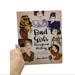 2016 Bad Girls Throughout History Hardback Book Ann Shen for Sale in Redmond,  WA