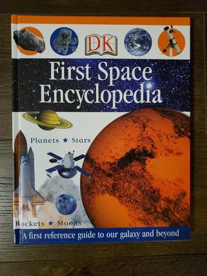 Kids Books- Educational DK First Space Encyclopedia Hardcover for Sale in Vancouver, WA