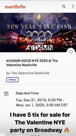 5 Tickets for sale at The Valentine for New Years Eve. 50 dollars a piece or best offer! for Sale in Franklin, TN