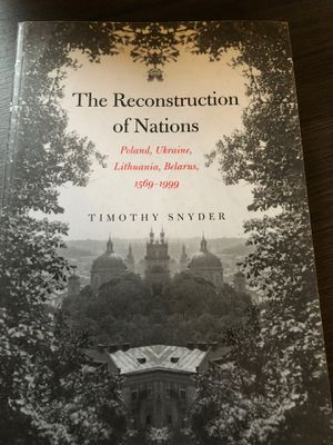 The Reconstruction of Nations: Poland, Ukraine, Belarus, 1569-1999 for Sale in Washington, DC