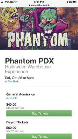 Phantom PDX show tickets Oct 26th for Sale in West Linn, OR
