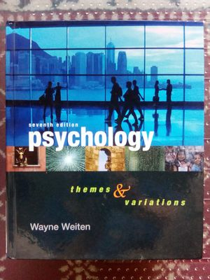 Psychology: Themes and Variations (2007) Seventh Edition (Hardcover) by Wayne Weiten for Sale for Sale in San Jose, CA
