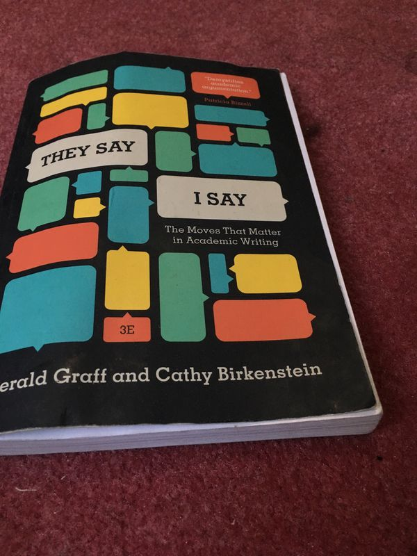 They Say I say by 3 Ed Gerald Graff and Cathy Birkenstein