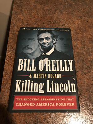 Great book on Abe Lincoln by Bill O' Reilly. for Sale in Sterling Heights, MI