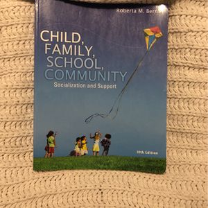 Textbook :Child , Family, School And Community for Sale in Sacramento, CA