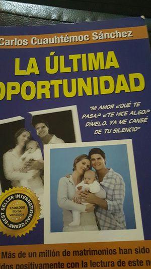 LA ULTIMA OPORTUNIDAD POR CARLOS CUAUHTEMOC SANCHEZ MUY BUEN LIBRO for Sale in Compton, CA