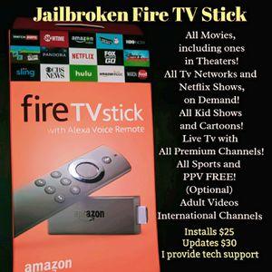 Jailbroken Fire Tv Stick for Sale in Clovis, CA