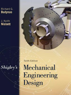 Shigley's Mechanical Engineering Design by Budynas and Nisbett (pdf ebook) and other college textbooks for Sale in Stafford, TX