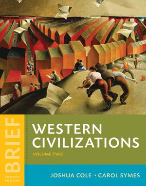 Western Civilizations Their History & Their Culture Brief 4th Edition by Joshua Cole, Carol Symes 9780393265347 eBook PDF Instant delivery for Sale in West Covina, CA