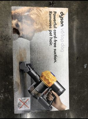 Brand new Dyson v6 tip dog vacuum for Sale in Lake Elsinore, CA