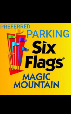 Preferred Parking For Six Flags Magic Mountain For Sale In Valencia Ca
