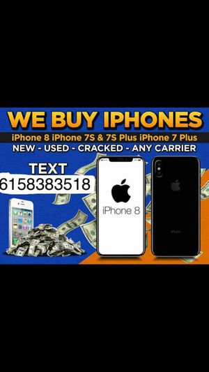 Buying iPhone 8, 7 for Sale in Nashville, TN