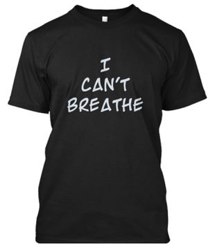 I Can't Breathe Shirts for Sale in Murfreesboro, TN