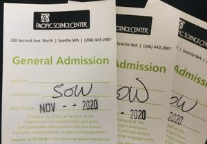3 General admission tickets to Pacific science Center $50 OBO for Sale in Sumner, WA