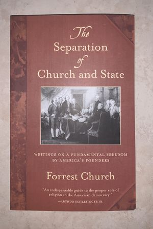 The Separation of Church and State: Writings on a Fundamental Freedom by America's Founders for Sale in Everett, MA