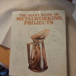 Giant Book Of Metalworking Projects for Sale in Elma, WA