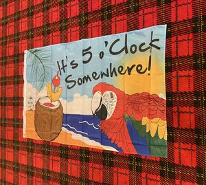 Brand new It's 5 o'clock somewhere banner flag for Sale in Celina, OH