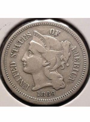 1869 3 cent nickel (good condition) (good price) for Sale in Santa Clara, CA