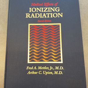 Medical Effects Of Ionizing Radiation Second Edition for Sale in Lemoyne, PA