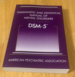 Diagnostic and Statistical Manual of Mental Disorders, 5th Edition: DSM-5 5th Edition PAPERBACK ISBN 978 0890425558 for Sale in Pittsburgh, PA