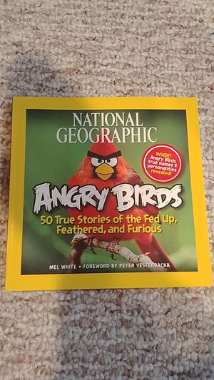 Angry Birds: 50 True Stories of the Fed Up, Feathered, and Furious for Sale in Nokesville, VA