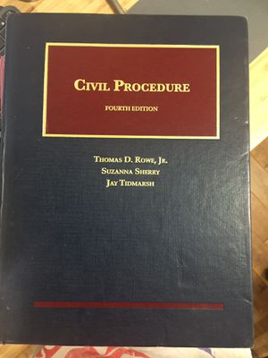 Civil Procedure Casebook, 4th Edition, Thomas D. Rowe Jr., Suzanna Sherry, Jay Tidmarsh for Sale in Queens, NY