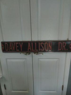 Unique Davey Allison steel road sign. for Sale in Milford, DE
