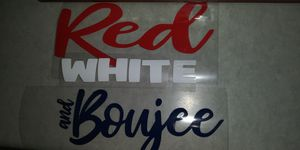 Iron on 4th of july red white and boujee for Sale in Fresno, CA