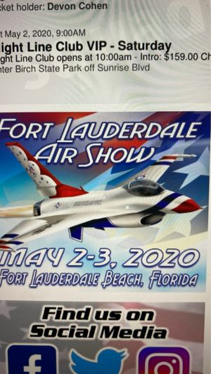 2 VIP tickets to the Rescheduled Fort Laud Air Show for Sale in Plantation, FL