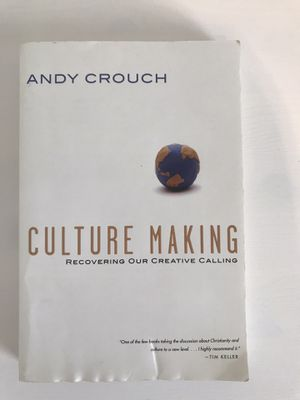 Culture Making by Andy Crouch for Sale in Menifee, CA