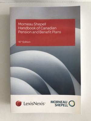 Morneau Shepell Handbook of Canadian Pension and Benefit Plans 16th Edition for Sale in Miami, FL