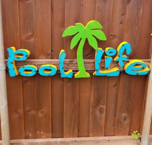 Metal PooL Life Sign for Sale in Wylie, TX