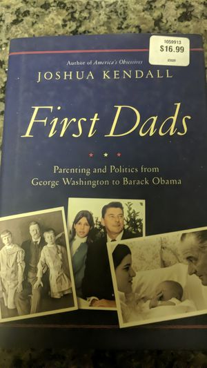 First Dad's - Parenting and Politics from George Washington to Barack Obama Book for Sale in Little Flock, AR