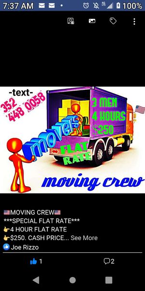 $250 FLAT RATE 3 MEN 4 HOUR MOVING CREW for Sale in Eustis, FL