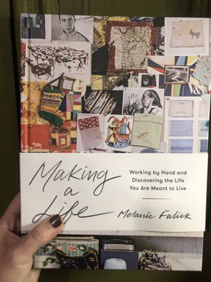 Making a Life: Working by Hand and Discovering the Life You Are Meant to for Sale in Chicago, IL