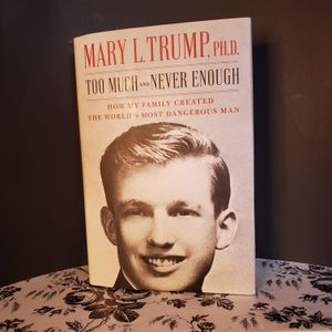 """Trump Book """"Too Much and Never Enough"""" by Mary L. Trump, PH.D. for Sale in Melbourne, FL"""