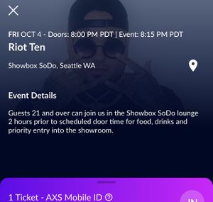 1 Riot ten ticket at ShowBox for Sale in Seattle, WA