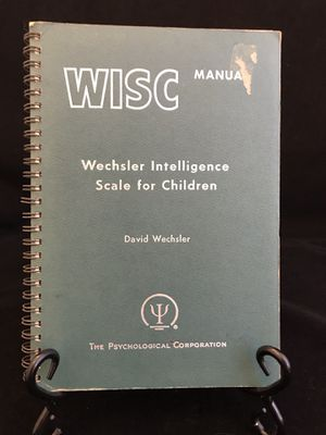 WISC Manual Wechsler Intelligence Scale for Children 1949 Psychological Corp for Sale in Ransom Canyon, TX