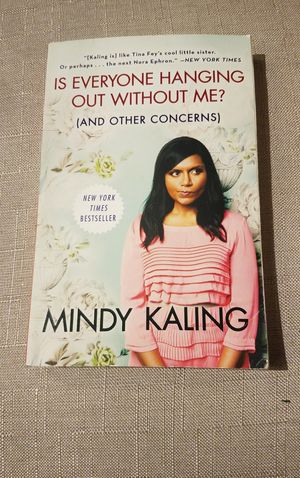 'Is Everyone Hanging Out Without Me?' by Mindy Kaling for Sale in Chicago, IL