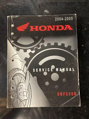 Honda 2004-2005 crf250r service manual for Sale in Bolingbrook, IL