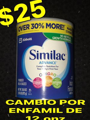 SIMILAC ADVANCE BIG CANS BABY FORMULA a $25 o tambien CAMBIO POR ENFAMIL de 12.onz for Sale in Anaheim, CA